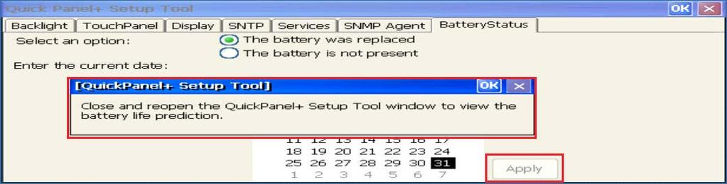 7. Close and re-open the QuickPanel + Setup Tool dialog box to display the battery life prediction information.