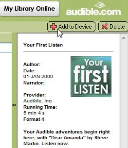 3 On AudibleManager, click the My Library Online button to connect to www.audible. com. 4 Select and download audio books: Log in to your account with www. audible.
