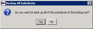 Answer Yes to back up all subclients of this backup set.