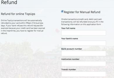 To collect your refund from paying in cash at the festival, you must complete the online Manual Refund Form. Q. How do I know if the refund has been processed?
