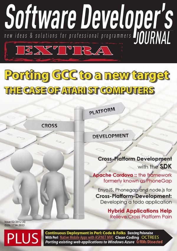 Detailed article about cross-tools Software Developer s Journal Extra April 2012 Porting GCC to