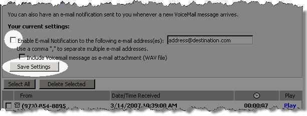 3. If the Enable E-mail Notification checkbox is checked, click the checkbox to remove the checkmark. 4. Click the Save Settings button. The VoiceMail e-mail notification is disabled.