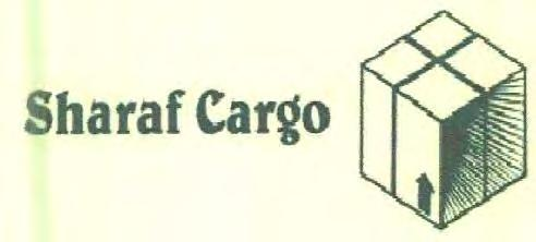 Trade Marks Journal No: 1835, 05/02/2018 Class 39 2560947 08/07/2013 SHARAF CARGO LLC SUITE # 2029A, AGENTS BUILDING, DUBAI CARGO VILLAGE, P. O. BOX 36055, DUBAI, U.A.E SERVICE PROVIDER A COMPANY INCORPORATED UNDER THE LAWS OF DUBAI Address for service in India/Agents address: AMIT K.