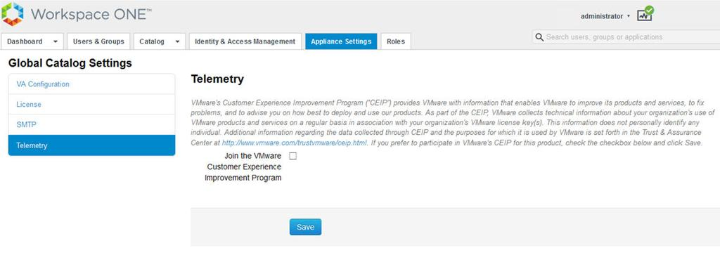 Join or Leave the Customer Experience Improvement Program for VMware Identity Manager This product participates in VMware s Customer Experience Improvement Program ( CEIP ).