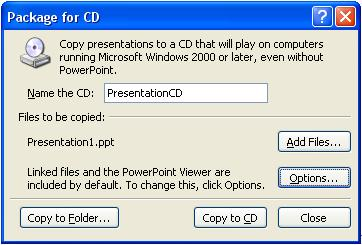 Saving & Package for CD Save your Presentation Click on the Office button If you are saving for the first time, select Save As