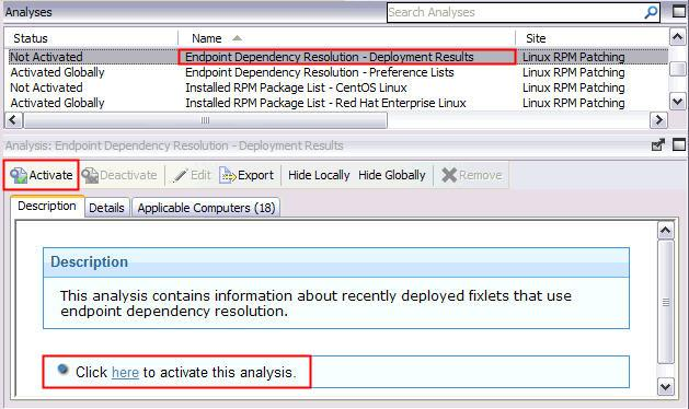 Figure 5. Activating the Endpoint Dependency Resolution - Deployment Results analysis Click the Results tab in the Analysis window that is displayed after you activate the analysis.