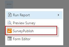 Survey Publish & Preview Once the survey frm is cmpleted, click n mre cmmands ( ) buttn