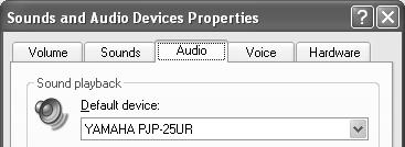 """Default device"" in ""Voice playback"": YAMAHA PJP-25UR ""Default device"" in ""Voice recording"": YAMAHA PJP-25UR 4 Click the ""Audio"" tab."
