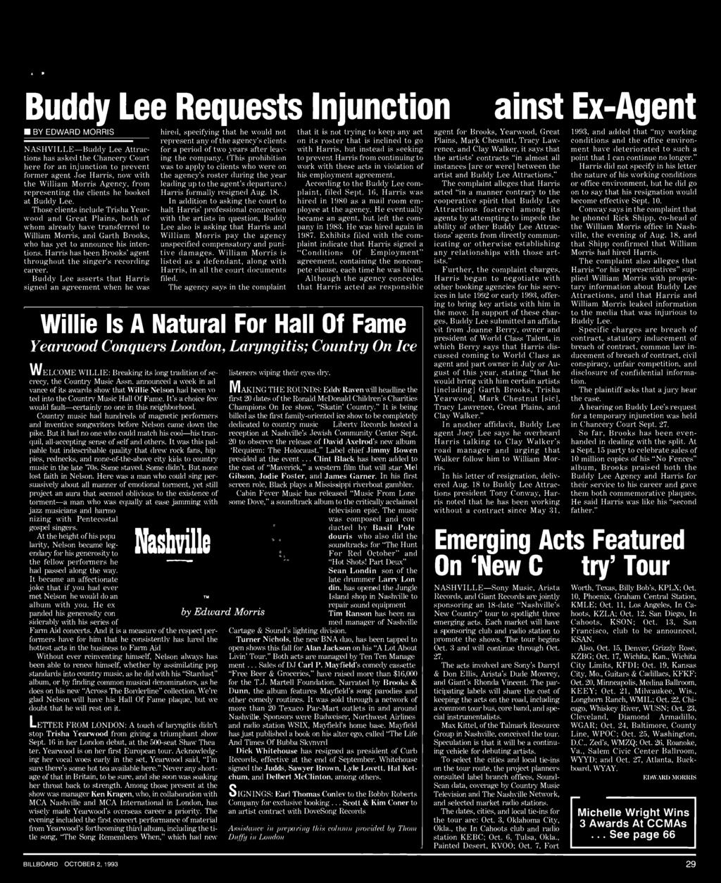 ARTISTS & MUSIC Buddy Lee Requests Injunction Against Ex -Agent BY EDWARD MORRIS NASHVILLE -Buddy Lee Attractions has asked the Chancery Court here for an injunction to prevent former agent Joe