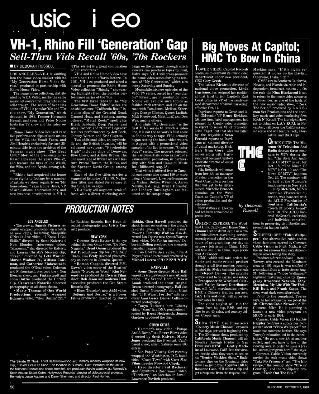 "The series of five titles spins off VH -l's popular '60s and '70s clip show, ""My Generation,"" which debuted in 989."