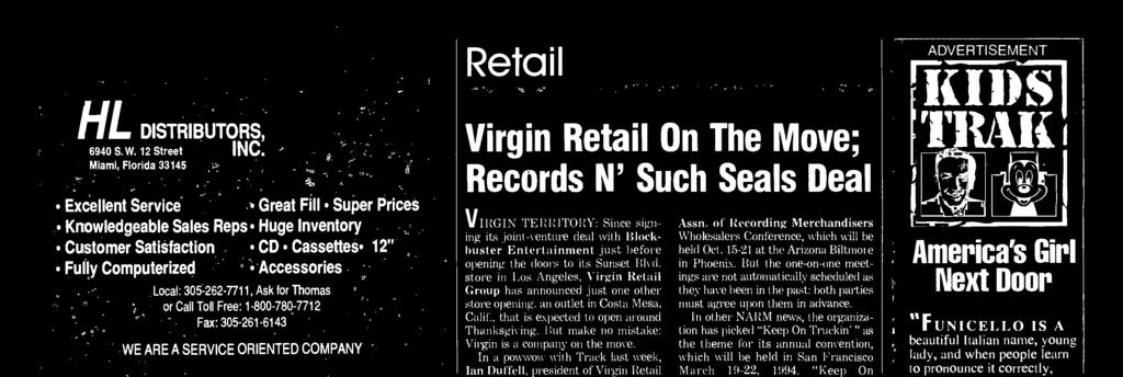 store in Los Angeles, Virgin Retail Group has announced just one other store opening, an outlet in Costa Mesa, Calif., that is expected to open around Thanksgiving.