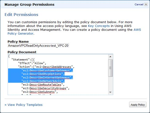 Working with Current Limitations Note If you want only a subset of the privileges listed for the policy to apply to your users, edit the list in the Policy Document box and click Apply Policy.