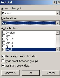 SUBTOTALS You can automatically calculate subtotals and grand totals DATA tab >OUTLINE group > SUBTOTAL button