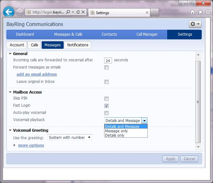 Settings Messaging This is where you can set up the system to send a copy of your voice mail messages to your e-mail.