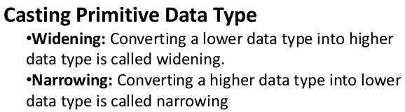 Type Conversion Size Direction of Data Type Widening Type Conversion (Casting down) Smaller