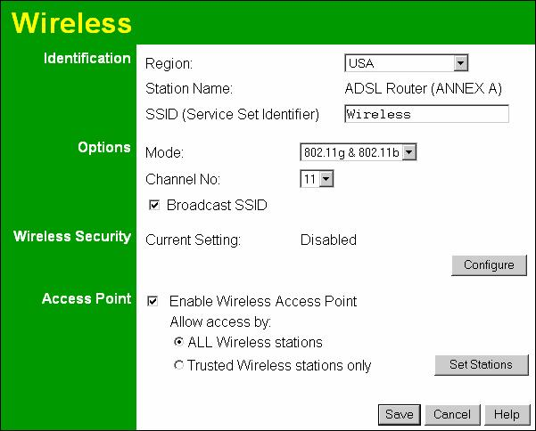 Wireless ADSL Router User Guide Wireless Screen The Wireless ADSL Router's settings must match the other Wireless stations. Note that the Wireless ADSL Router will automatically accept both 802.