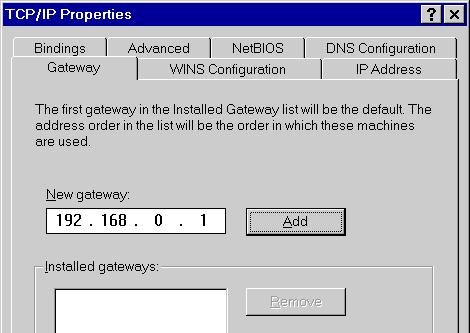 PC Configuration On the Gateway tab, enter the Wireless ADSL Router's IP address in the New Gateway field and click Add, as