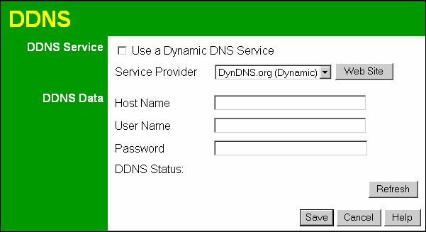 Advanced Features Dynamic DNS (Domain Name Server) This free service is very useful when combined with the Virtual Server feature.