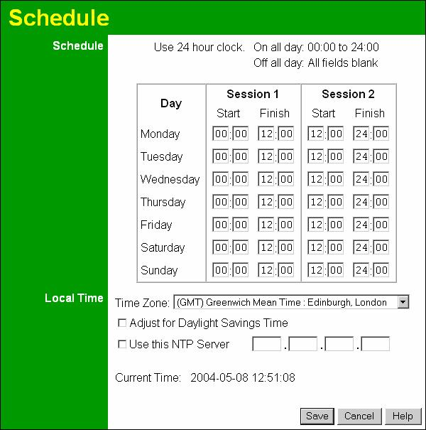 Advanced Features Schedule This Schedule can be used for the Firewall Rules and the URL filter.