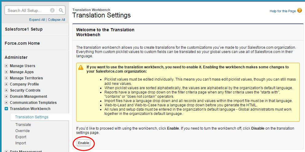 ENABLE THE TRANSLATION WORKBENCH In order to work with Salesforce.