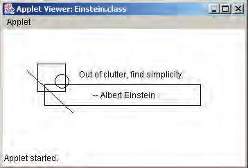 2.11 an introduction to applets 105 listing 2.15 //******************************************************************** // Einstein.java Author: Lewis/Loftus/Cocking // // Demonstrates a basic applet.