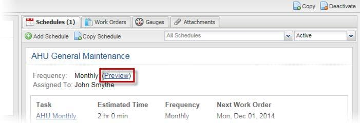 Previewing a Schedule Users can view a list f upcming wrk rder dates fr any schedule that they create.