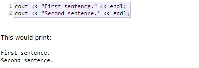 Second sentence. Third sentence. Alternatively, the endl manipulator can also be used to break lines.