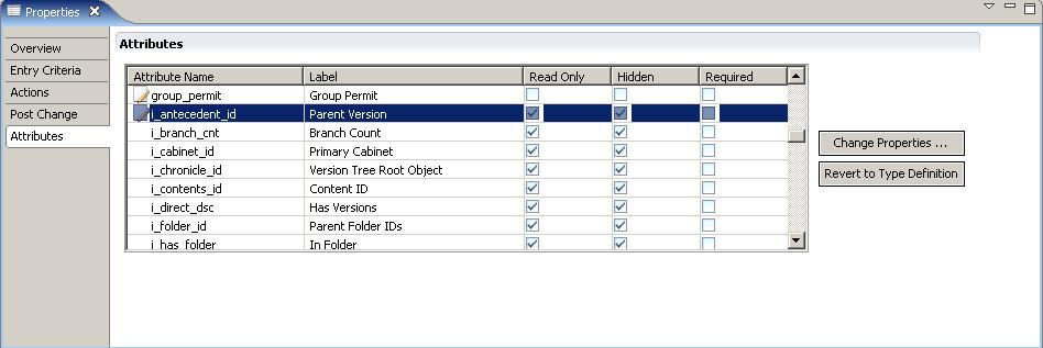 Managing Lifecycles 3. Select an attribute from the Attributes table and click Change Properties.