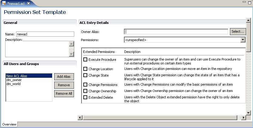 Managing Permission Sets (ACLs) The new permission set contains two default alias entries in the All Users and Groups section, as follows: dm_owner The owner of the permission set template.