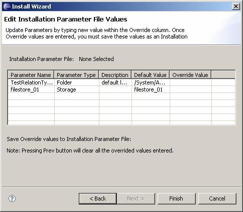 Building and Installing an Application 3. Click Next. The Edit Installation Parameter File Values dialog displays.