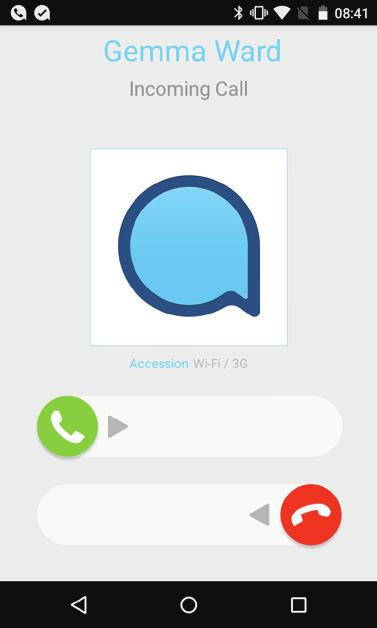 Receiving Calls When someone calls your Company number the Accession Communicator app will offer you the choice to accept or reject the call.