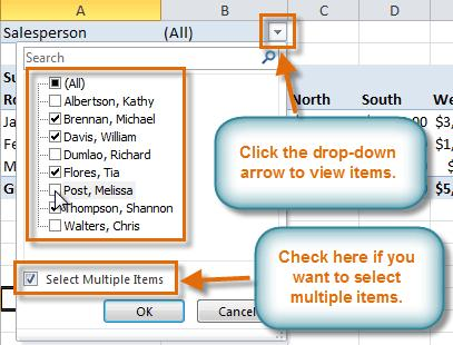 In this example, we'll use the Salesperson field. 2. The report filter appears above the PivotTable. Click the drop-down arrow on the right side of the filter to view the list of items.
