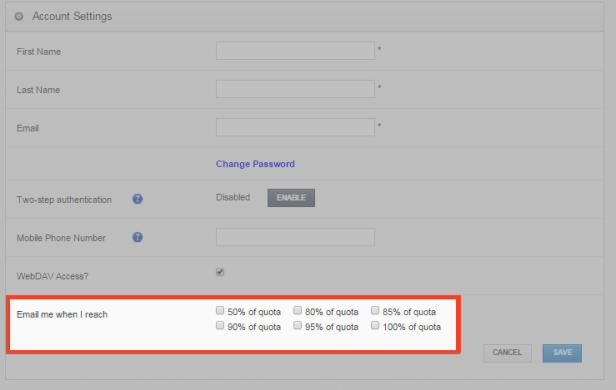 5. You can also use the Email Me When I Reach checkbox fields to configure alerts when you reach a certain percentage of quota. 6.