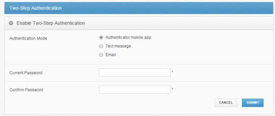 Note: Your administrator might require that you use Two-Step Authentication.