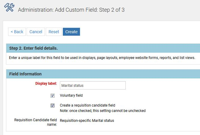 7. Enter the rest of the field information, and complete adding the field. 8. Continue adding other custom voluntary fields.