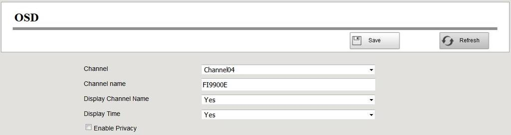 Step2 You can configure the follow parameters. Parameter Channel Description You can select one channel from drop-down box list.. You can modify the IP Camera's name.