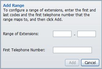 Figure 30 Add a range of extensions To delete extensions and extension ranges, follow these steps: 1.