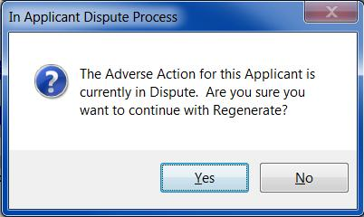 If the Applicant has disputed the Adverse Actins reprted, click n the In Applicant Dispute Prcess check bx.