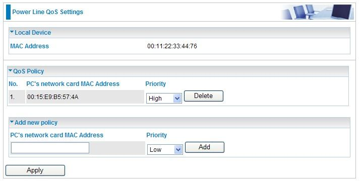 3. Go back to Power Line QoS Settings screen, enter you network card MAC address and choose the priority.