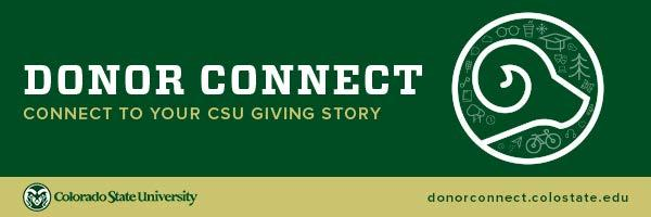 Access Guide for New Donor Connect Users Donor Connect is Colorado State University s premier online donor portal to view and celebrate your individual giving story.