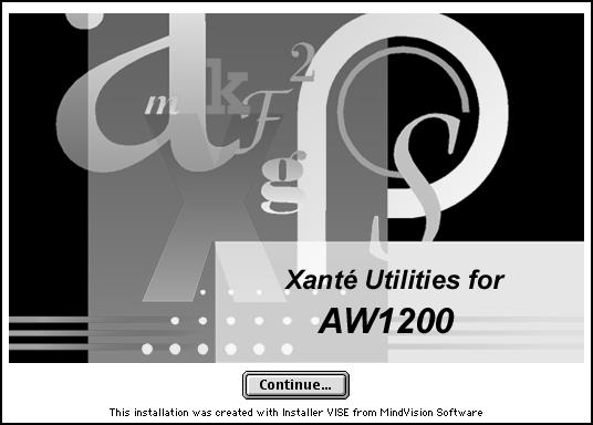 Apply. Fig. 112 XANTÉ Utilities. Click Continue. Fig. 114 Select Appropriate Application Drivers.
