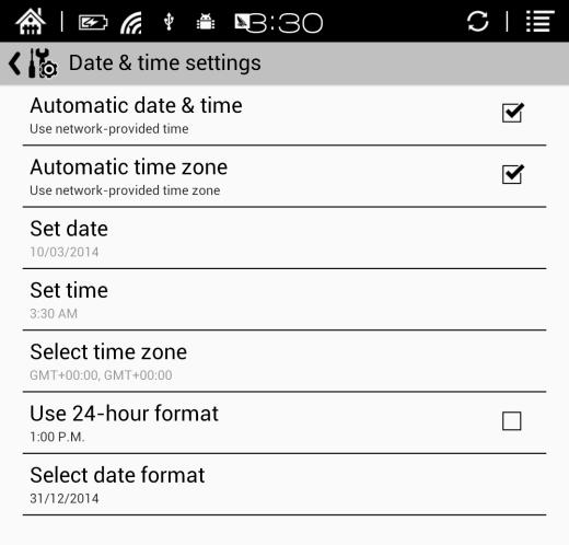 5.8.1 System Users can set date, display option, storage, privacy, startup options of the device; Date Users can select auto setting or manual setting to set the time.