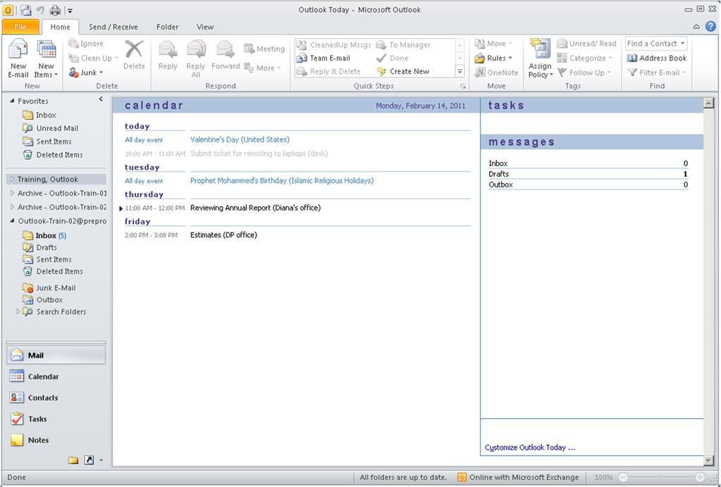 Outlook 2010 Window Anatomy ** Bonus: Outlook Today View If you click directly on the folder with your name on it in the Navigation Pane, a dashboard style view of your Calendar appointments, Tasks,