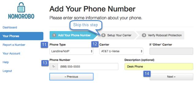 "Fill out the ""Carrier"" field with your service provider. 13."