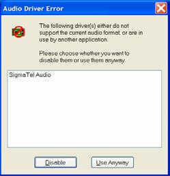 Notes: o Audio Driver Error If prompted that there is an Audio Driver Error, click Disable.