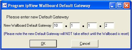 12. Select Commands, Program Sign Default Gateway. 13. Enter the Default Gateway for the wallboard and click OK. 14.