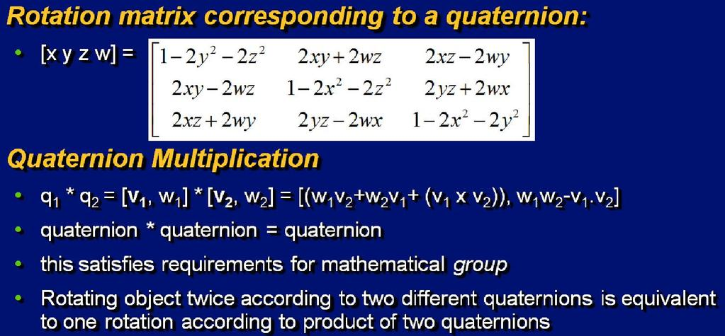 7 Review [3]: Quaternion to RM Conversion Adapted from slides 2000 2004 D.