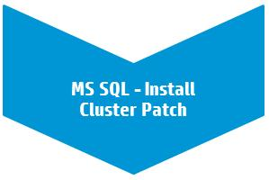 Workflow: MS SQL - Install Cluster Patch This section provides detailed information required to run the MS SQL - Install Cluster Patch workflow.