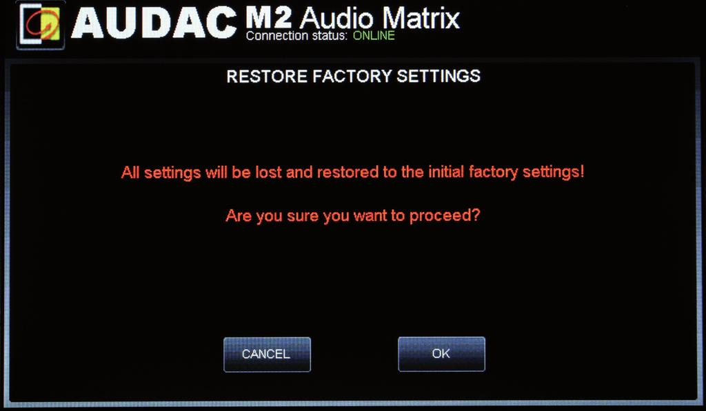 Settings >> Factory settings BE CAREFULL to press this button. It will recall the ORIGINAL factory settings!