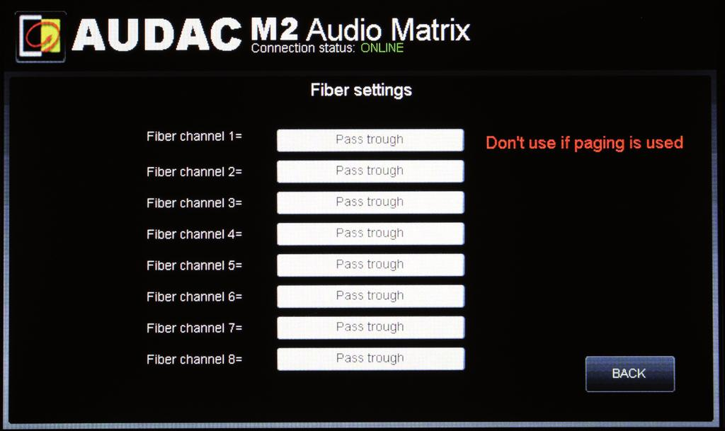 Settings >> Fiber settings In this window the M2 s fiber connections can be managed (optional) For every of the eight fiber channels you can set an input to link with other M2 or